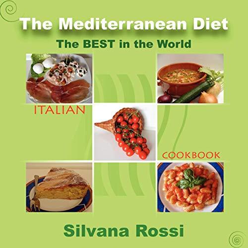 The Mediterranean Diet Italian Cookbook