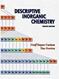 Descriptive Inorganic Chemistry and Student's Solutions Manual, Rayner-Canham, Geoff and Overton, Tina, 0716765780