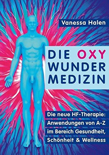 Read Online Die Oxy Wunder Medizin (German Edition) pdf