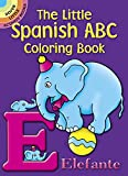 The Little Spanish ABC Coloring Book (Dover Little Activity Books)