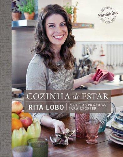 Cozinha de Estar: Receitas Praticas Para Receber (Em Portugues do Brasil)