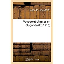 Voyage Et Chasses En Ouganda