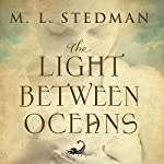 The Light Between Oceans: A Novel | M L Stedman