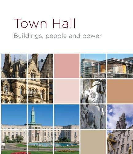 Town Hall - Buildings, people and power: 1