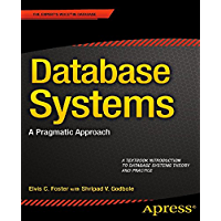 Database Systems: A Pragmatic Approach