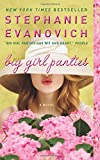 """Big Girl Panties A Novel"" av Stephanie Evanovich"