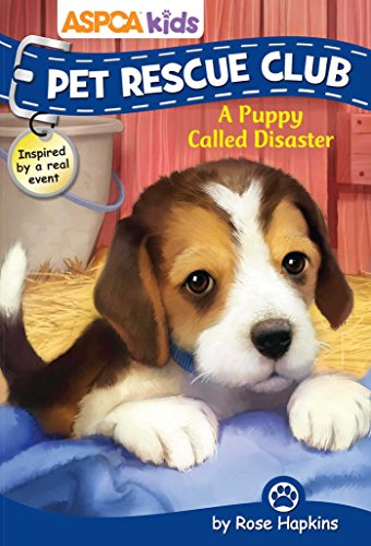 ASPCA Kids: Pet Rescue Club #5: A Puppy Called Disaster (5)