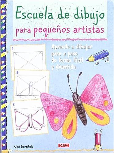 Escuela De Dibujo Para Pequenos Artistas Pintura Y Dibujo Amazon Es