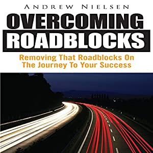 Overcoming Roadblocks Audiobook
