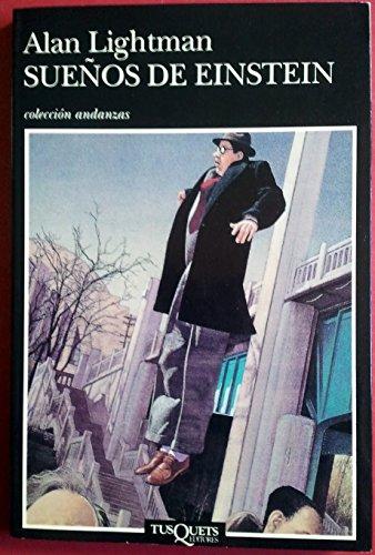 Los Suenos De Einstein (Andanzas) (Spanish Edition)
