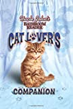 Uncle John's Bathroom Reader Cat Lover's Companion (Uncle John's Bathroom Readers)
