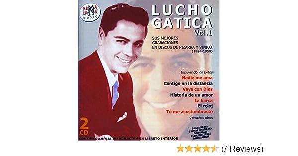 Lucho Gatica. Sus Mejores Grabaciones En Discos De Pizarra Y ...