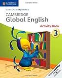 Cambridge Global English Stage 3 Activity Book, Caroline Linse and Elly Schottman, 1107613833