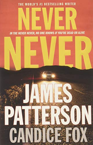 Never Never by James Patterson, Candice Fox