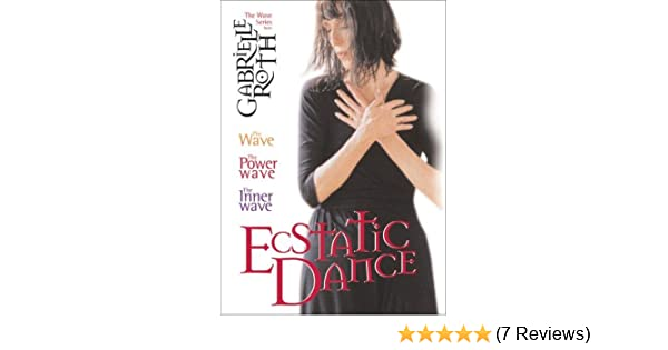 Amazon com: Ecstatic Dance: The Gabrielle Roth Collection