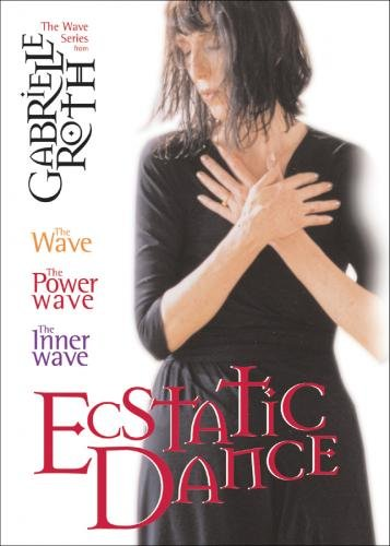 Download Ecstatic Dance: The Gabrielle Roth Collection ebook