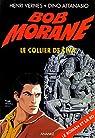 Bob Morane, tome 77 : Le collier de Çiva  par Vernes