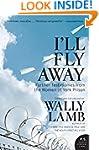 I'll Fly Away: Further Testimonies fr...