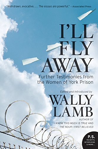 I'll Fly Away: Further Testimonies from the Women of York Prison pdf epub
