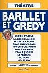 Théâtre de Barillet & Gredy par Barillet et Gredy
