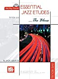 Mel Bay Essential Jazz Etudes... The Blues for Tenor Sax
