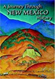 img - for A Journey Through New Mexico History (Hardcover) by Donald R. Lavash (2006-07-01) book / textbook / text book
