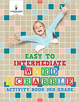 Easy to Intermediate Word Scrabble Activity Book 3rd Grade: Amazon.es: Kids, Jupiter: Libros en idiomas extranjeros