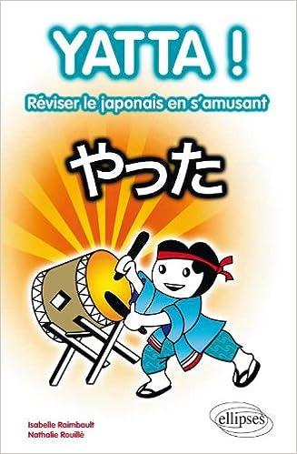 Download Online Yatta 80 Jeux pour Reviser Sa Grammaire & Son Vocabulaire de Base en Japonais epub, pdf