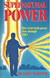 Supernatural Power, McKeever, James M., 0866941207