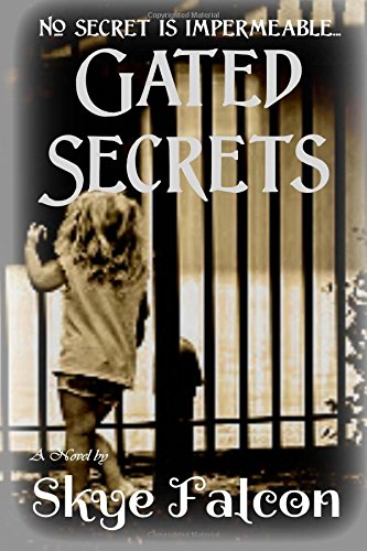Download Gated Secrets pdf epub