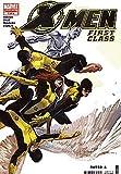 X-Men: First Class (2006 series) #1