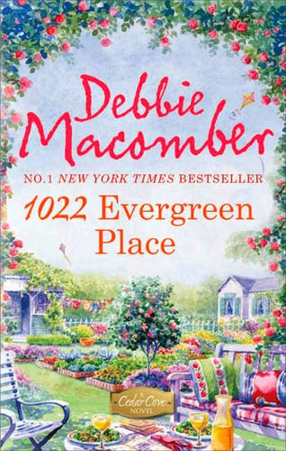 1022 Evergreen Place: A Cedar Cove Novel by Debbie Macomber