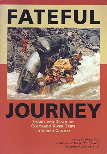 Fateful journey: Injury and death on Colorado River trips in Grand - River Grand Canyon Colorado