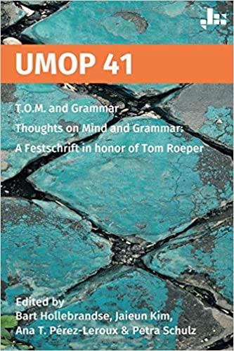 """Umop 41: T.o.m And Grammar: Thoughts On Mind And Grammar: A Festschrift In Honor Of Tom Roeper"" - 978-1729520659 EPUB MOBI por Bart Hollebrandse"