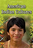 American Indian Cultures, Ann Weil and Charlotte Guillain, 1432967908
