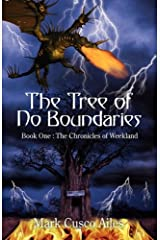 The Tree of No Boundaries: Book One: The Chronicles of Weekland Paperback
