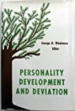 Personality Development and Deviation, George H. Wiedeman, 0823640701