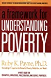 : A Framework for Understanding Poverty 4th Edition
