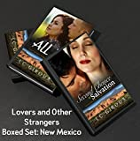 Lovers and Other Strangers Series Boxed Set: Salvation New Mexico (Contemporary Cowboy Romance)