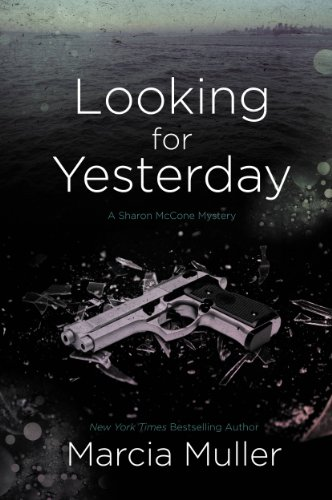 Looking for Yesterday (A Sharon McCone Mystery Book 29)