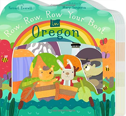 Row, Row, Row Your Boat in Oregon (Row, Row, Row Your Boat Regional Board Books)