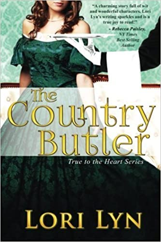 Book The Country Butler (True To The Heart) (Volume 2) by Lori Lyn (2015-09-17)