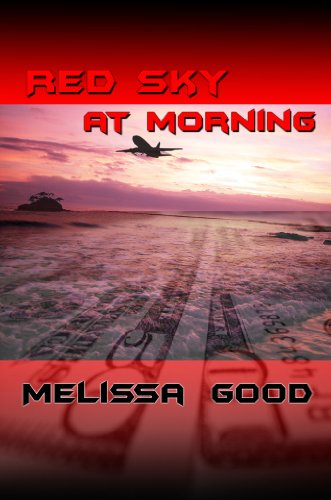 Red Sky at Morning: Book 4 in the Dar & Kerry Series (Dar and Kerry - 4 Morning The In At