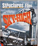 The Structures Files Sky-High (Discovery Channel School)