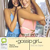 Don't You Forget About Me: Gossip Girl, Book 11
