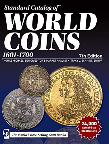 Standard Catalog of World Coins, 1601-1700, 7th edition por Tracy Schmidt,Thomas Michael