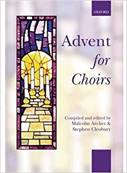 Advent for Choirs (. . . for Choirs Collections)