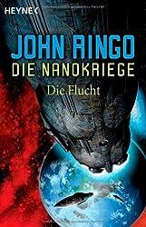 Die Flucht. Die Nanokriege 04