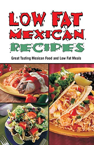 Low-Fat Mexican Recipes (Cookbooks and Restaurant Guides)