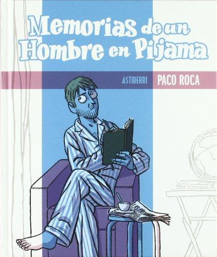 Descargar Libro Memorias De Un Hombre En Pijama Paco Roca